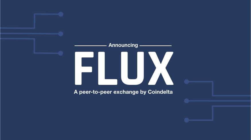 coindelta is releasing a peer to peer exchange flux